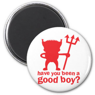 RED DEVIL have you been a good boy? 6 Cm Round Magnet