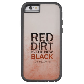 Red Dirt iPhone 6/6s, Tough Xtreme phone case