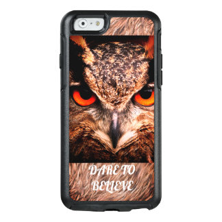 Red eyes owl:Dare to BELIEVE OtterBox iPhone 6/6s Case
