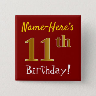 Red, Faux Gold 11th Birthday, With Custom Name 15 Cm Square Badge