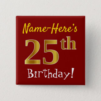 Red, Faux Gold 25th Birthday, With Custom Name 15 Cm Square Badge