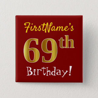Red, Faux Gold 69th Birthday, With Custom Name 15 Cm Square Badge