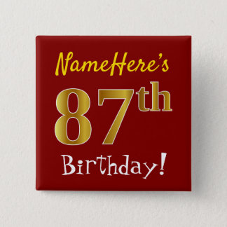 Red, Faux Gold 87th Birthday, With Custom Name 15 Cm Square Badge