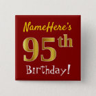 Red, Faux Gold 95th Birthday, With Custom Name 15 Cm Square Badge