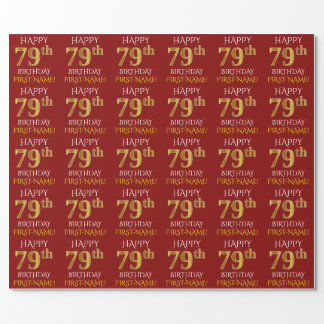 "Red, Faux Gold ""HAPPY 79th BIRTHDAY"" Wrapping Paper"
