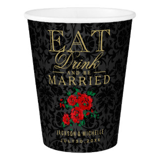 Red Floral Eat, Drink and be Married -Wedding Paper Cup