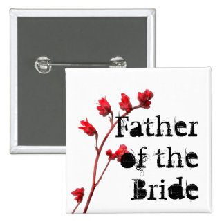 red flower Father of the Bride Button