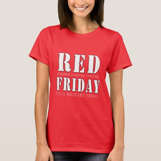 RED Friday A Military Thing T-Shirt
