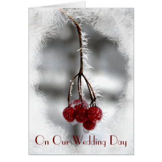 Red Frosty Berries Our Wedding Day Card