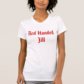 Red Handed Jill Shirt