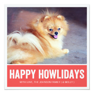 Red Happy Howlidays - Pet Photo Holiday Cards Announcements