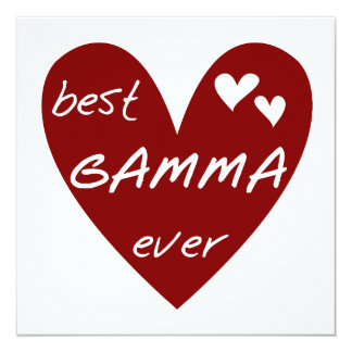 Red Heart Best Gamma Ever Tshirts and Gifts 13 Cm X 13 Cm Square Invitation Card