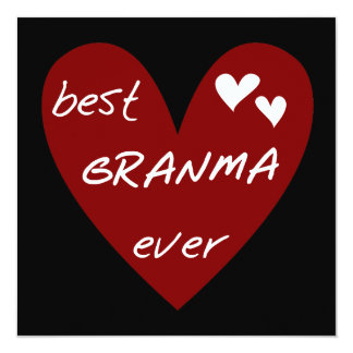 "Red Heart Best Granma Ever T-shirts and Gifts 5.25"" Square Invitation Card"