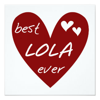 Red Heart Best Lola Ever T-shirts and Gifts 13 Cm X 13 Cm Square Invitation Card
