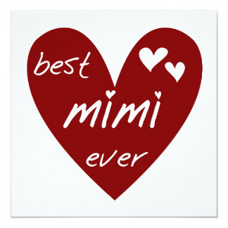 Red Heart Best Mimi Ever Tshirts and Gifts 13 Cm X 13 Cm Square Invitation Card