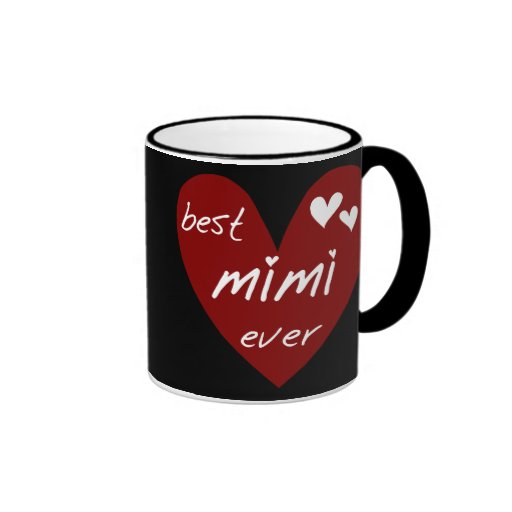 Red heart best mimi ever tshirts and gifts coffee mugs for Best coffee cup ever