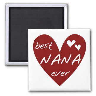 Red Heart Best Nana Ever T-shirts and Gifts Square Magnet