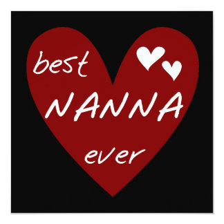 Red Heart Best Nanna Ever t-shirts and Gifts 13 Cm X 13 Cm Square Invitation Card