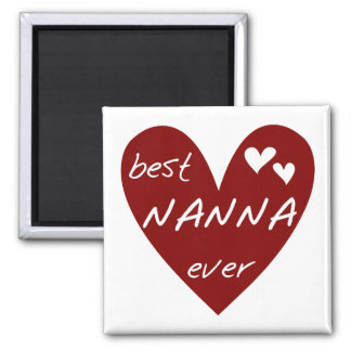 Red Heart Best Nanna Ever t-shirts and Gifts Square Magnet