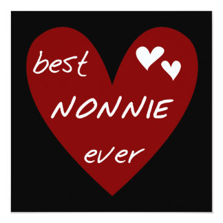 Red Heart Best Nonnie Ever T-shirts and Gifts 13 Cm X 13 Cm Square Invitation Card