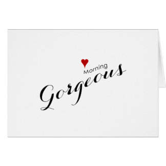 Red Heart Good Morning Gorgeous Wedding Note Card