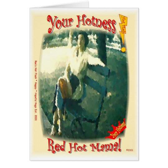 Red Hot Mama/Your Hotness Card