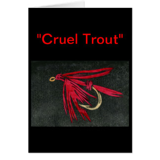 """Red Ibis"" ""Cruel Trout"" Greeting Card"