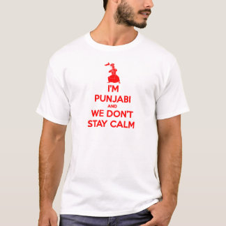 (RED) I'm Punjabi and We Don't Stay Calm T-Shirt