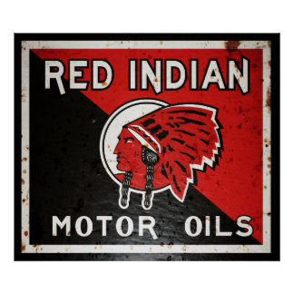 Red Indian Motor Oil vintage sign rusted vers. Poster