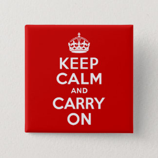 Red Keep Calm and Carry On 15 Cm Square Badge