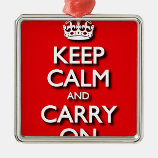 Red Keep Calm And Carry On Silver-Colored Square Decoration