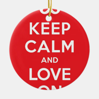 Red Keep Calm And Love On Round Ceramic Decoration