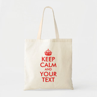 Red Keep Calm and Your Text Budget Tote Bag