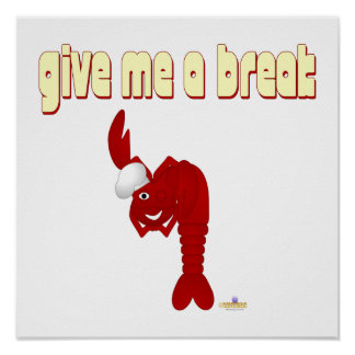 Red Lobster Chef Give Me A Break Poster