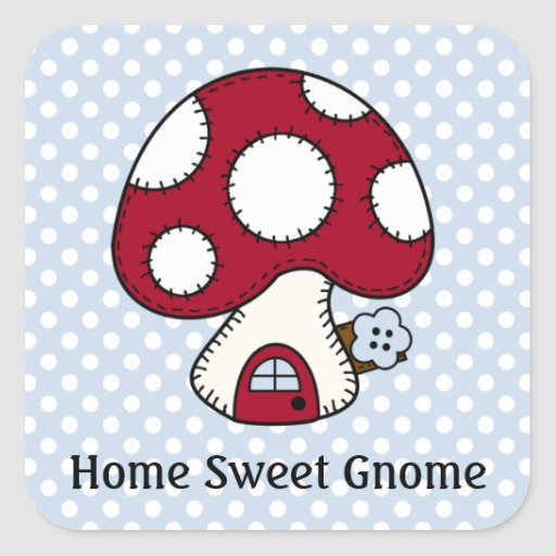 Red Mushroom House Fairy Home Home Sweet Gnome Square Sticker