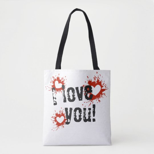 Red Paint Splatter Hearts, I Love You Tote Bag