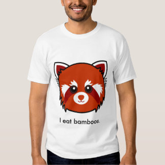 Red Panda: I eat bamboos. Tshirt