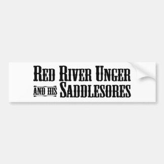 Red River Unger and his Saddlesores bumper sticker Car Bumper Sticker