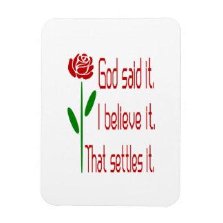 Red Rose God Said It Rectangular Photo Magnet