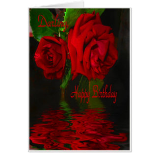 Red Rose Refelcted-Happy Birthday Darling Card