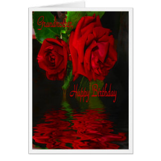 Red Rose Reflected - Happy Birthday Grandmother Greeting Card