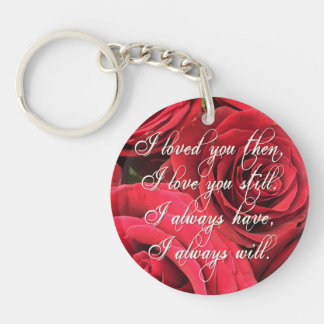 Red Roses Romantic I Loved You Then Key Ring