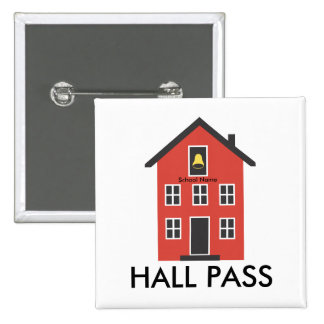 Red Schoolhouse Hall Pass Button