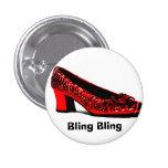 red slippers, Bling Bling Pin