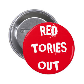 Red Tories Out Badge