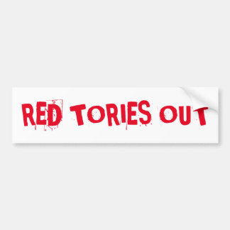 Red Tories Out Bumper Sticker