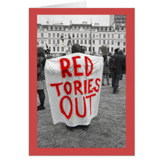 Red Tories Out Greeting Card