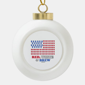 Red White and Brew Ceramic Ball Decoration
