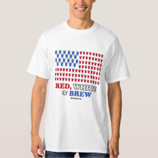 Red White and Brew - - Politiclothes Humor --.png T-Shirt