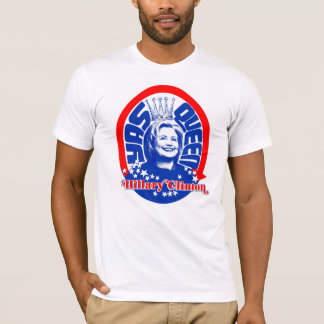 Red, White, and Yass Queen Hillary! T-Shirt